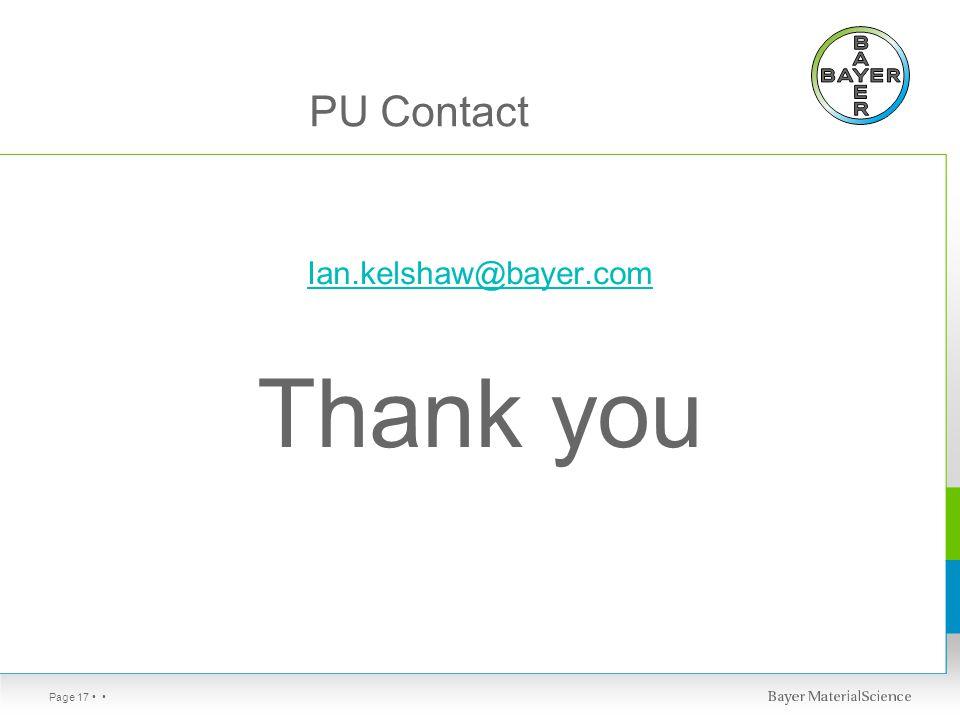 Page 17 PU Contact Ian.kelshaw@bayer.com Thank you