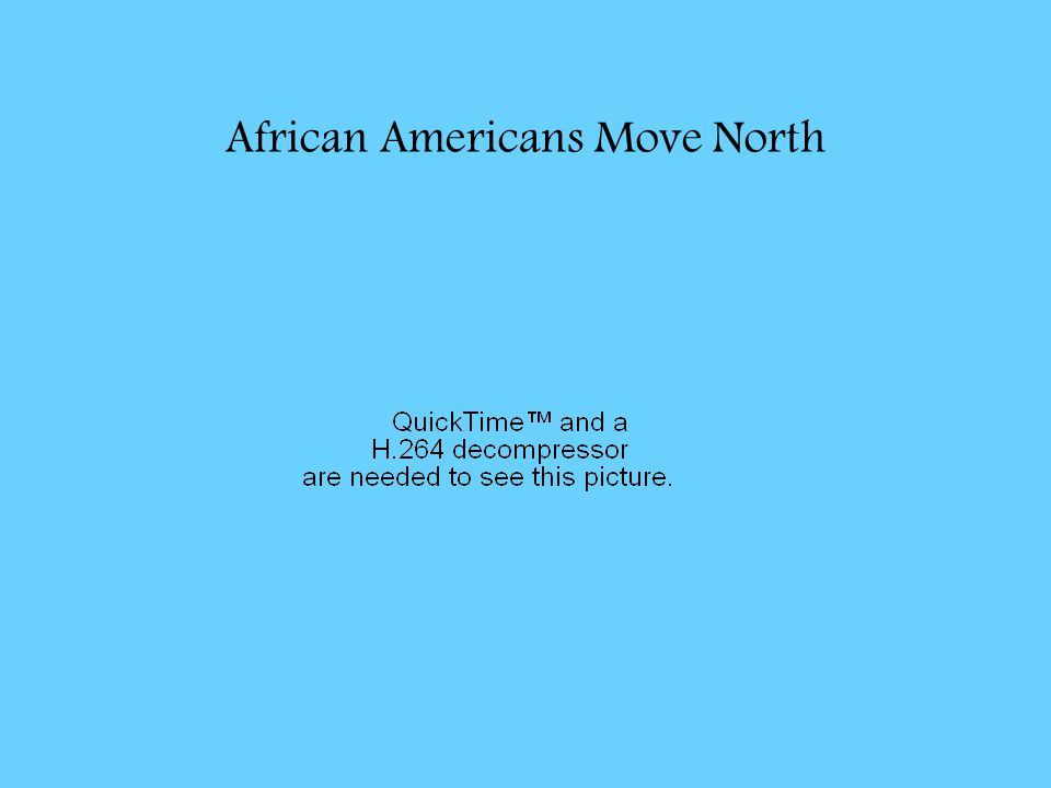African Americans Move North
