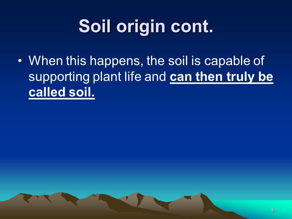 6 Soil origin cont.
