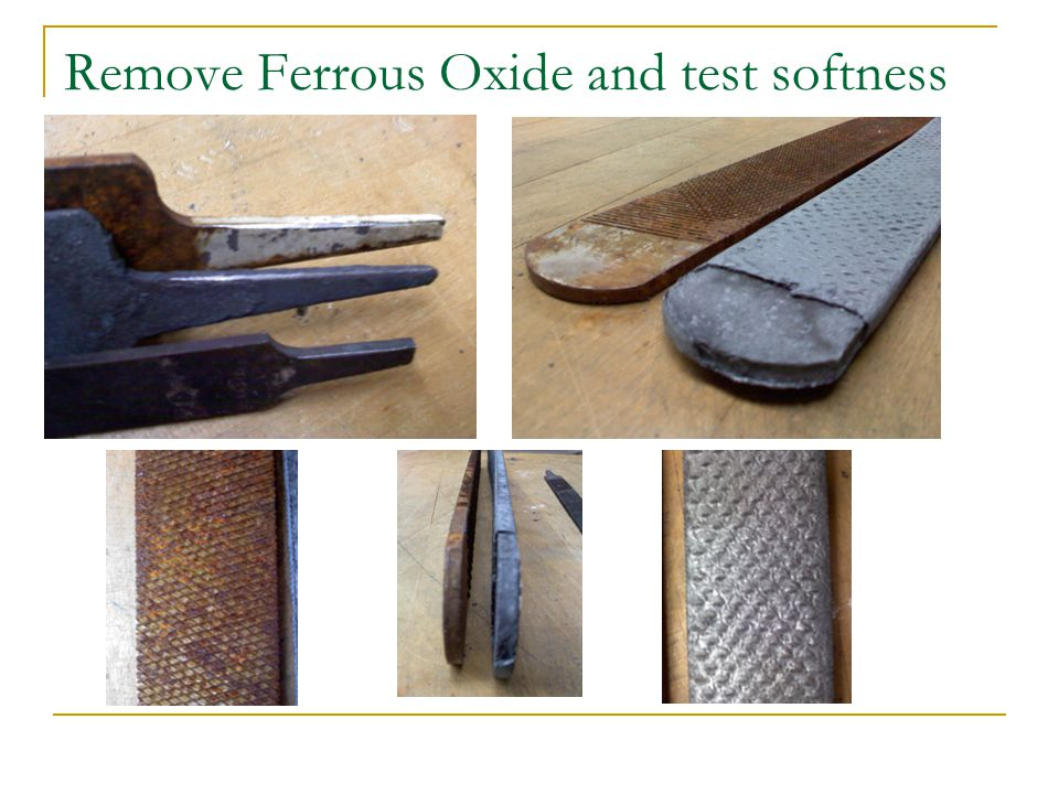 Remove Ferrous Oxide and test softness