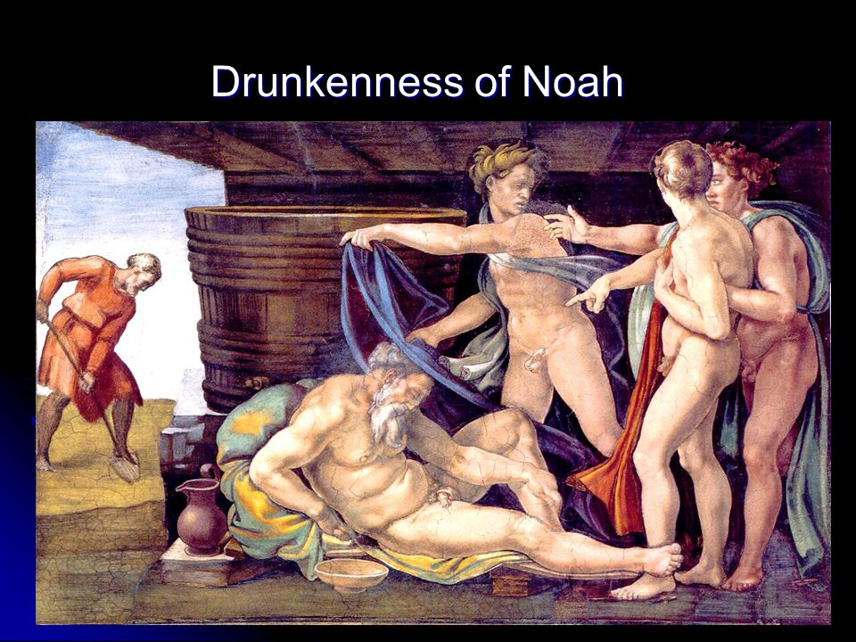 Drunkenness of Noah