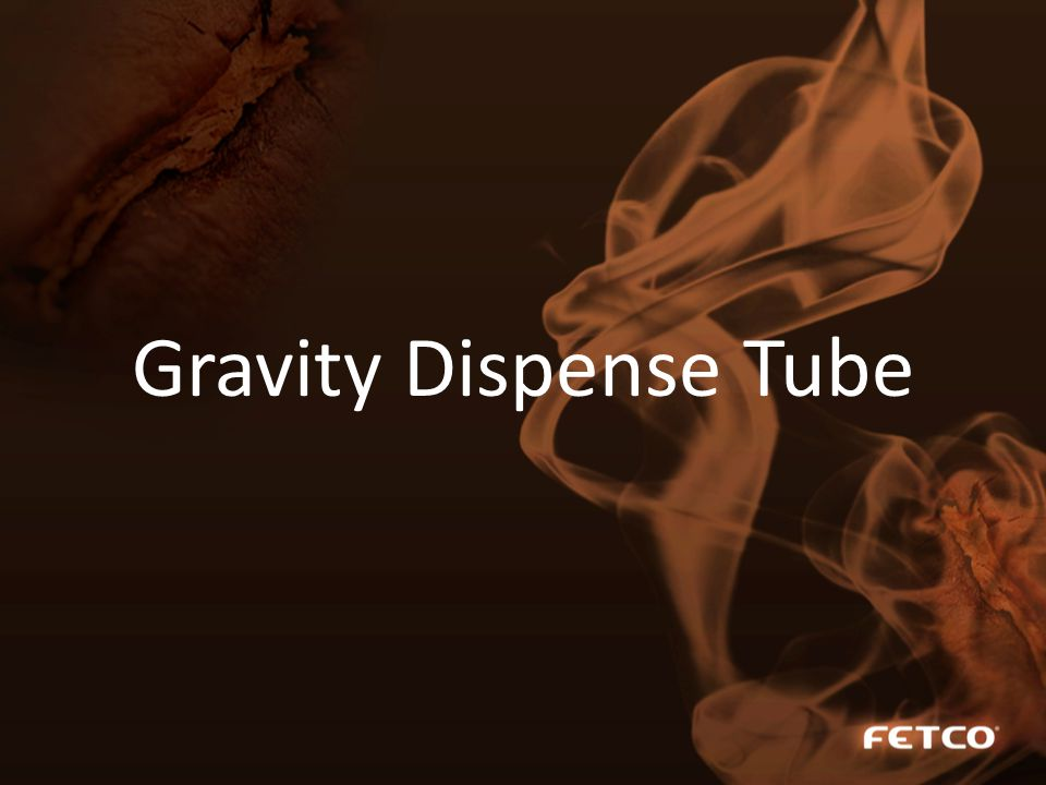 Gravity Dispense Tube