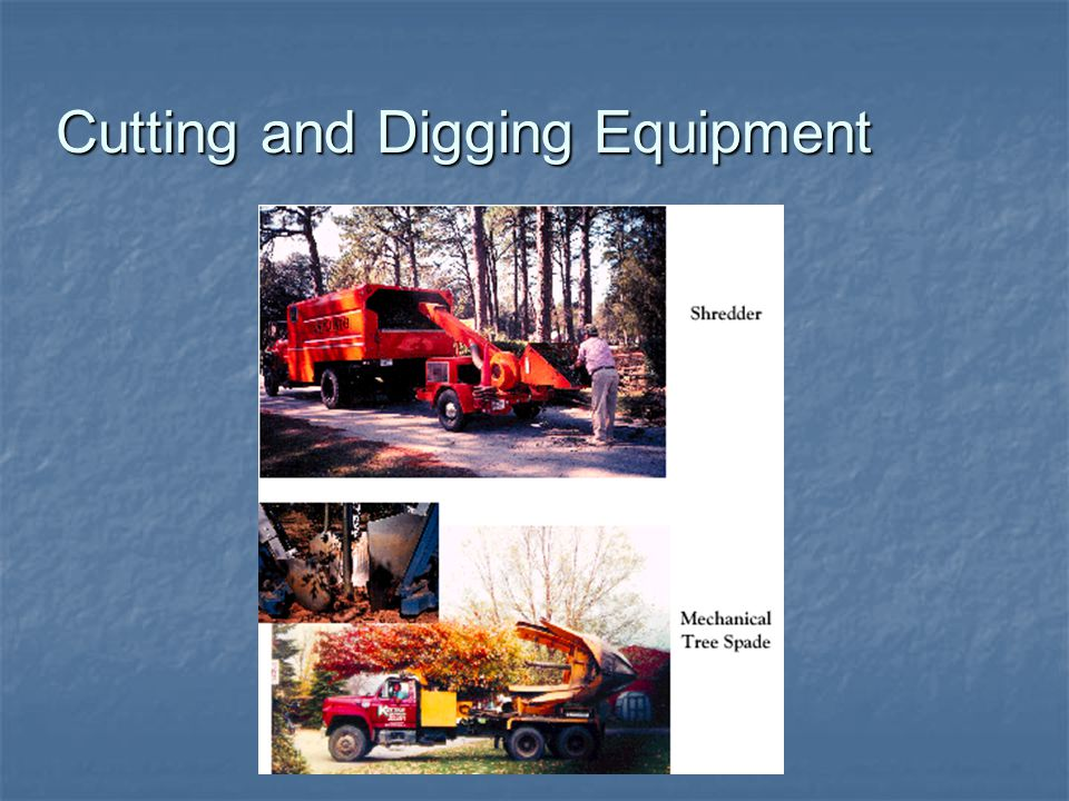 Cutting and Digging Equipment