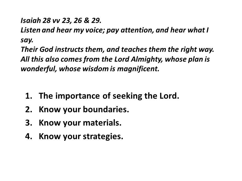 Isaiah 28 vv 27 & 28.