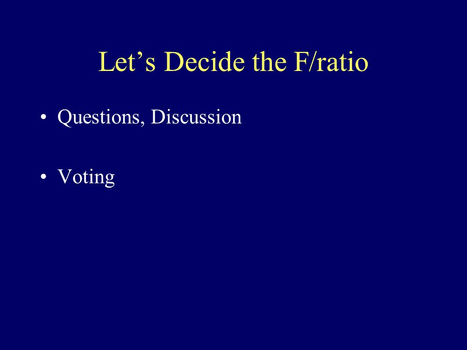 Let's Decide the F/ratio Questions, Discussion Voting