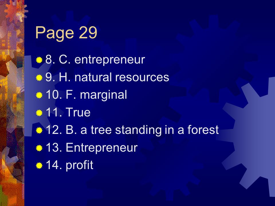 Page 29  8.C. entrepreneur  9. H. natural resources  10.