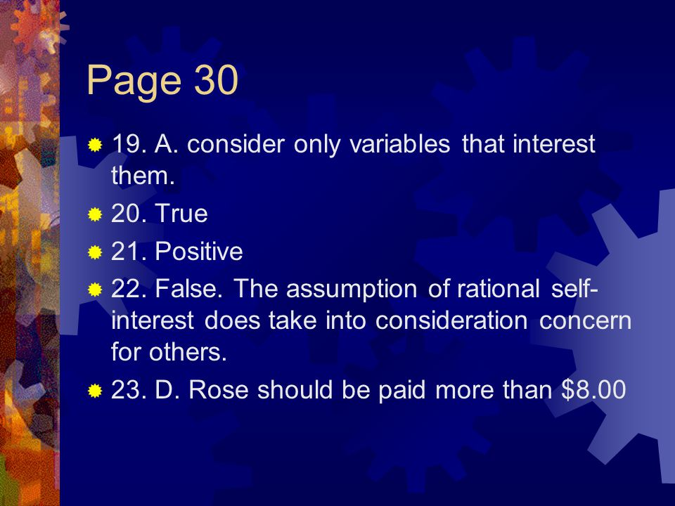 Page 30  19.A. consider only variables that interest them.