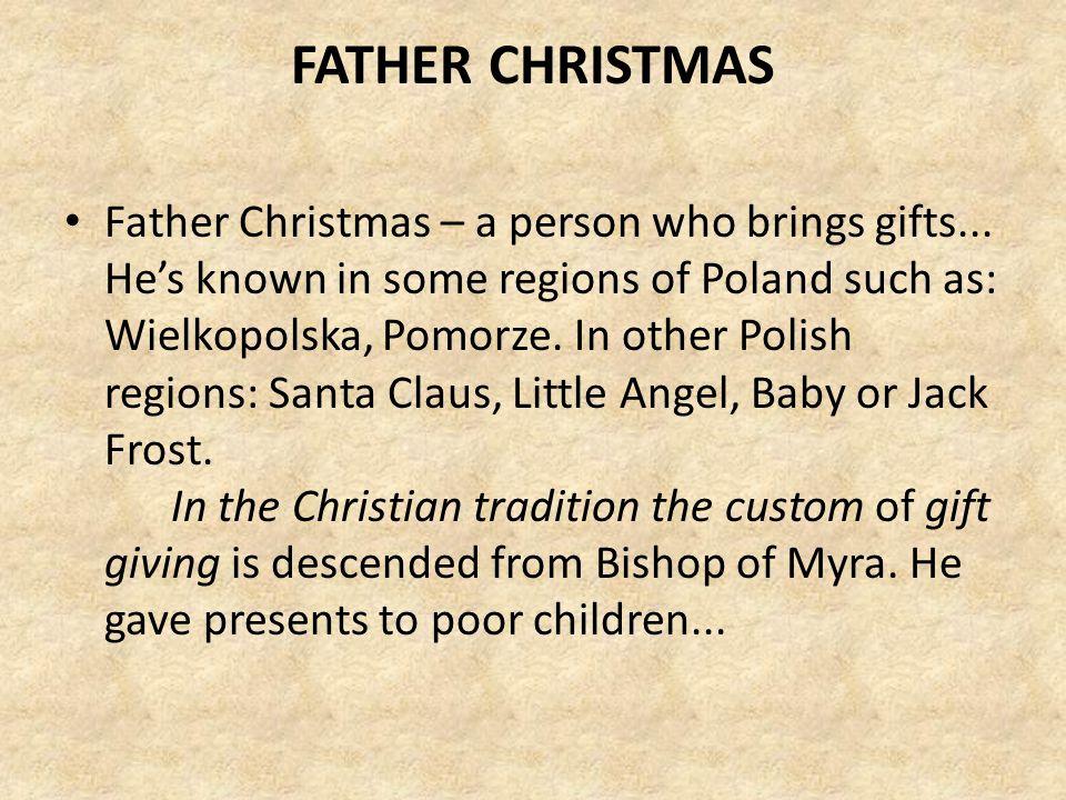 CHRISTMAS CARROLS Poles like to sing Christmas carols (that is called: kolędy) at the Christmas table during Christmas Eve (that is called: Wigilia).
