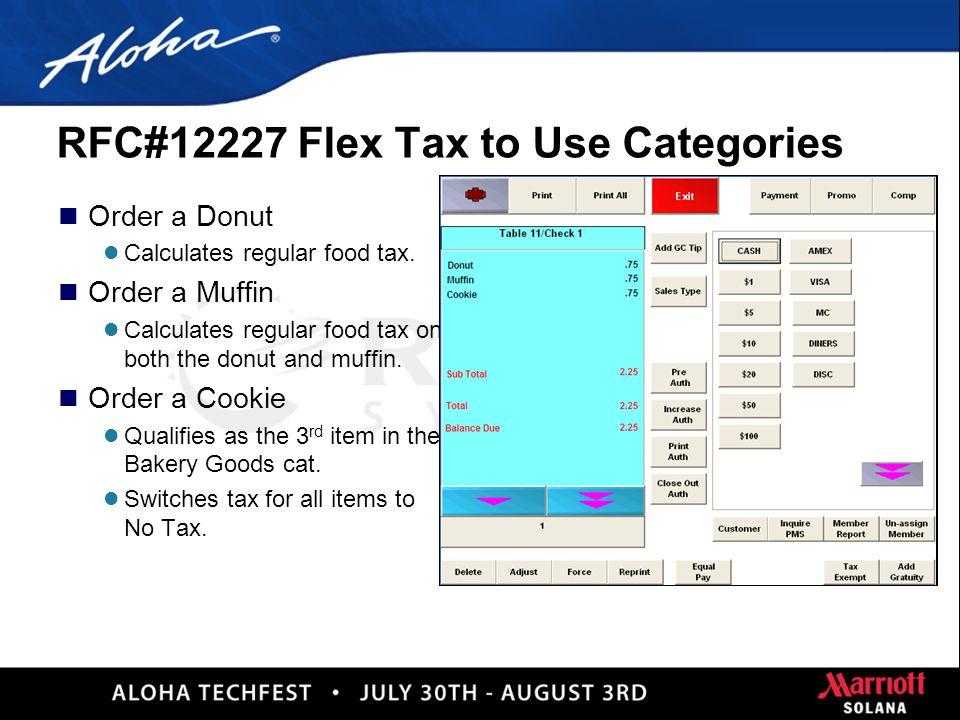 13 RFC#12227 Flex Tax to Use Categories n Configuration l Items l (Non-Sales) Category l Chaining Flex Tax