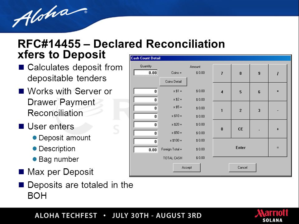 17 RFC#32041 - Drawer Checkout Payment Reconciliation n Perform drawer reconciliation l Reconciles all tenders when a drawer check out is performed.
