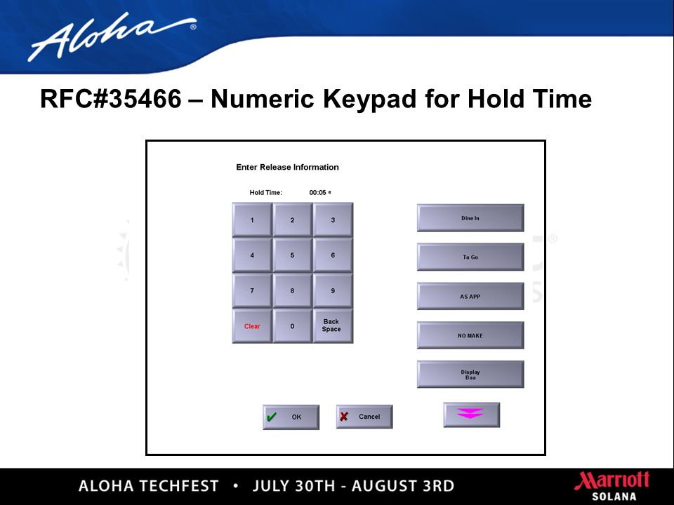 8 RFC#35466 – Numeric Keypad for Hold Time n Numeric keypad added to hold screen.