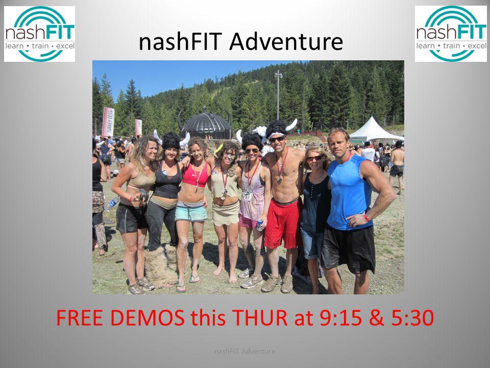 nashFIT Adventure FREE DEMOS this THUR at 9:15 & 5:30 nashFIT Adventure