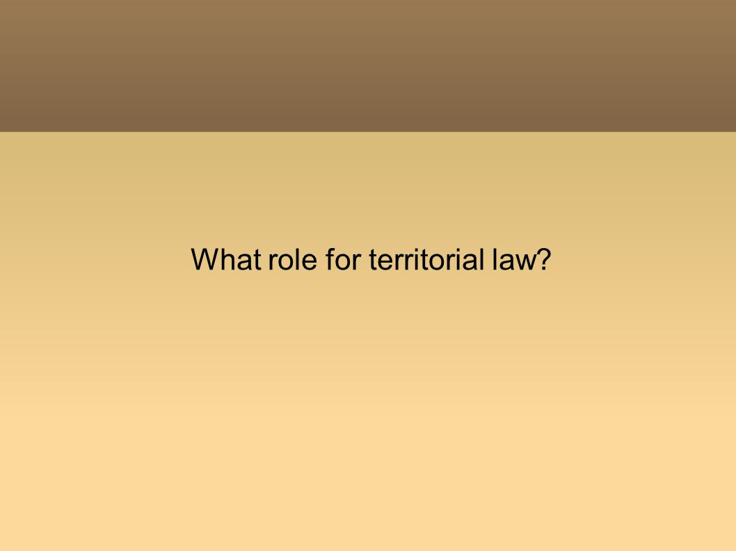 What role for territorial law