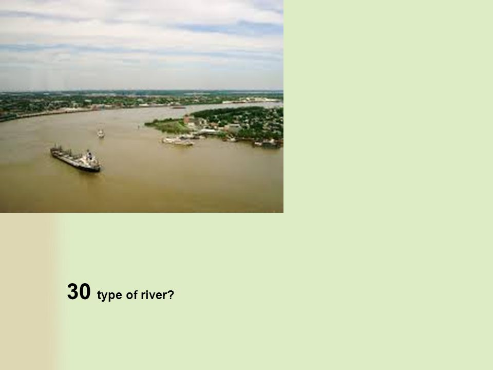 30 type of river