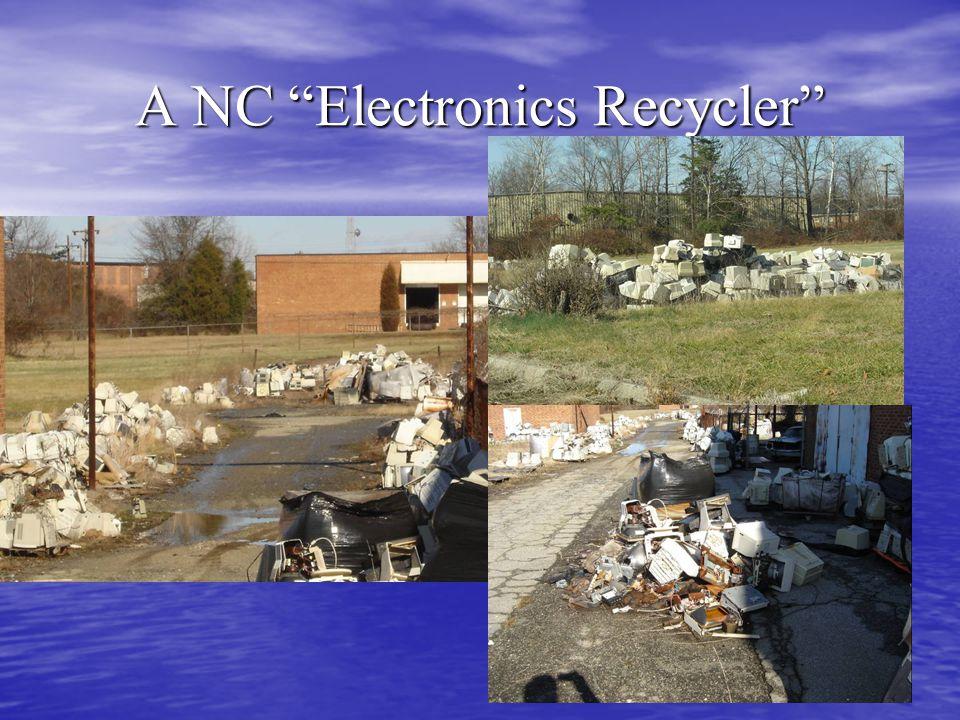"A NC ""Electronics Recycler"""