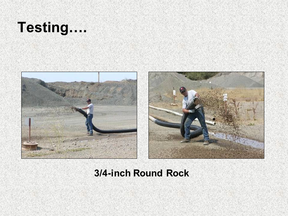 Testing…. 3/4-inch Round Rock