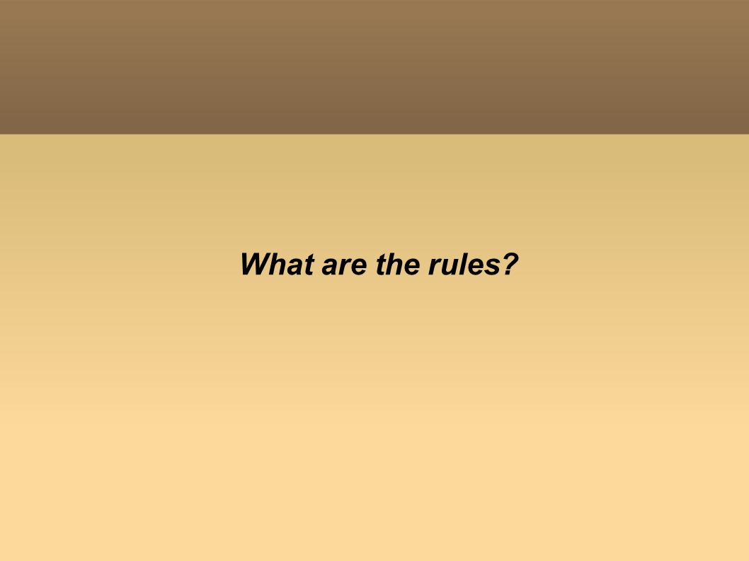 What are the rules