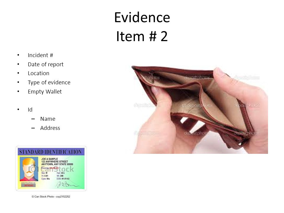 Evidence Item # 3 Incident # Date of report Location Type of evidence Hat