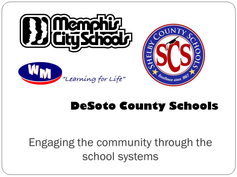 Engaging the community through the school systems DeSoto County Schools
