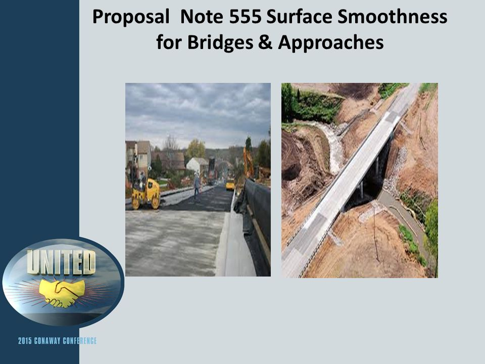 Proposal Note 555 Surface Smoothness for Bridges & Approaches Using International Roughness Index & ProVAL