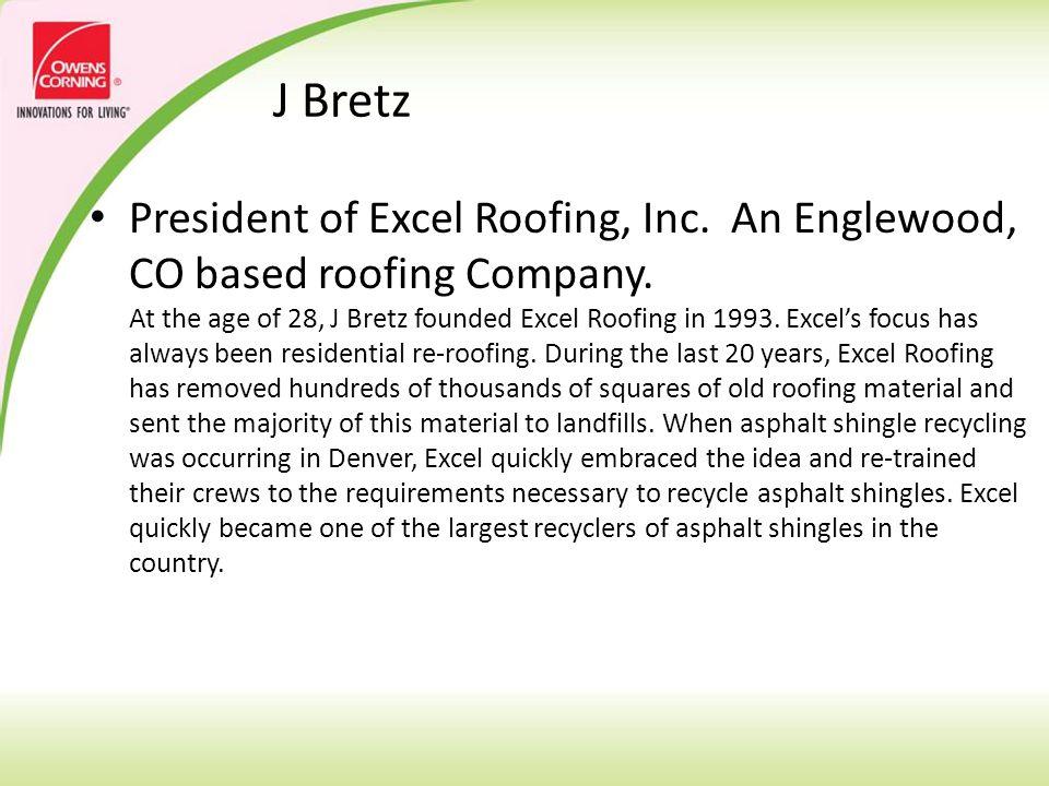 Jerry Lambert Asphalt Shingle Grinding Service, LLC & Recycling & Processing Equipment, Inc., Vice President of Operations Mr.