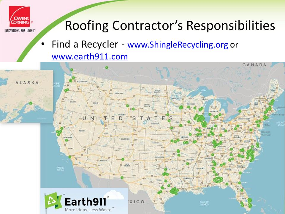 Roofing Contractor's Needs Major markets with low/no shingle recycling:  Washington D.C.
