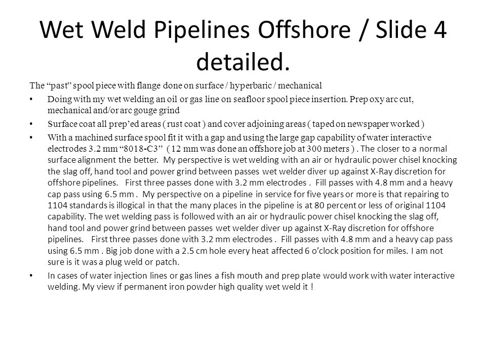 Wet Weld Pipelines Offshore / Slide 4 detailed.