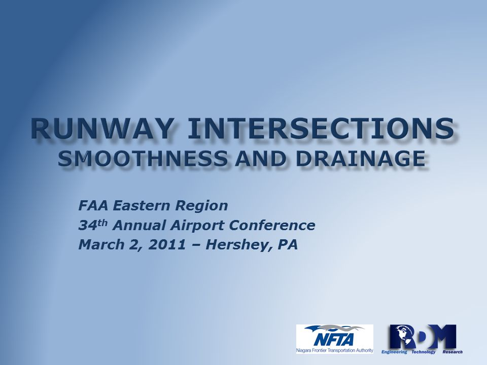 FAA Eastern Region 34 th Annual Airport Conference March 2, 2011 – Hershey, PA