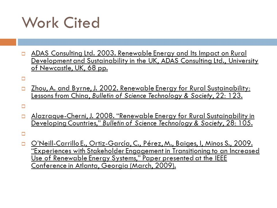 Work Cited  ADAS Consulting Ltd. 2003.