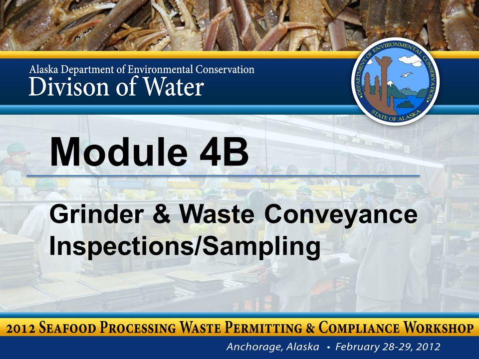 Module 4B Grinder & Waste Conveyance Inspections/Sampling