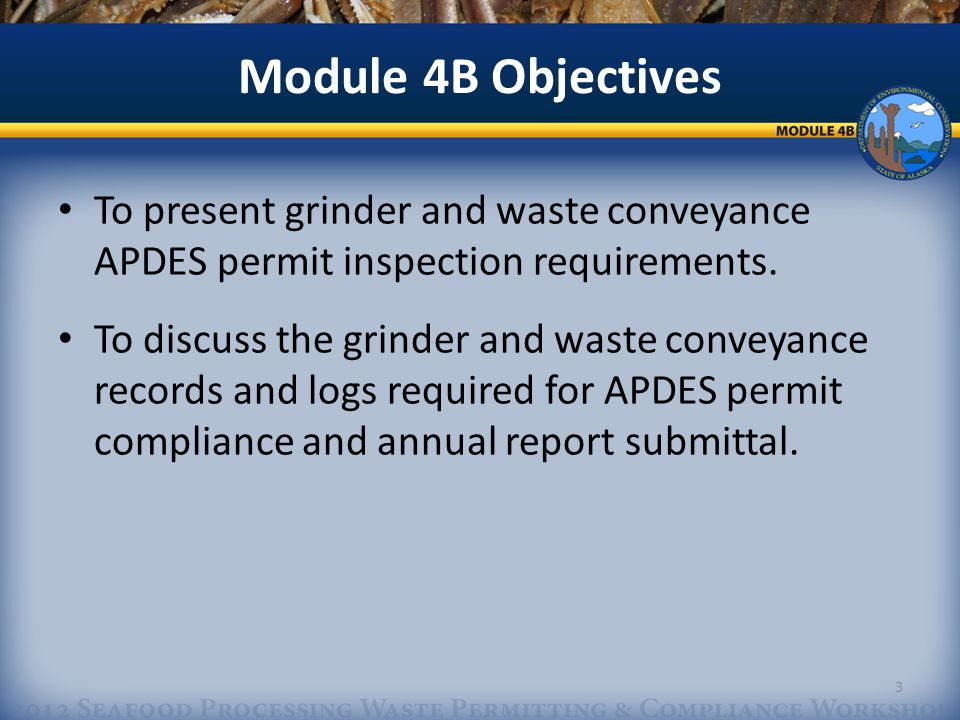 Module 4B – What You Will Learn How to properly inspect and record facility waste conveyance systems.