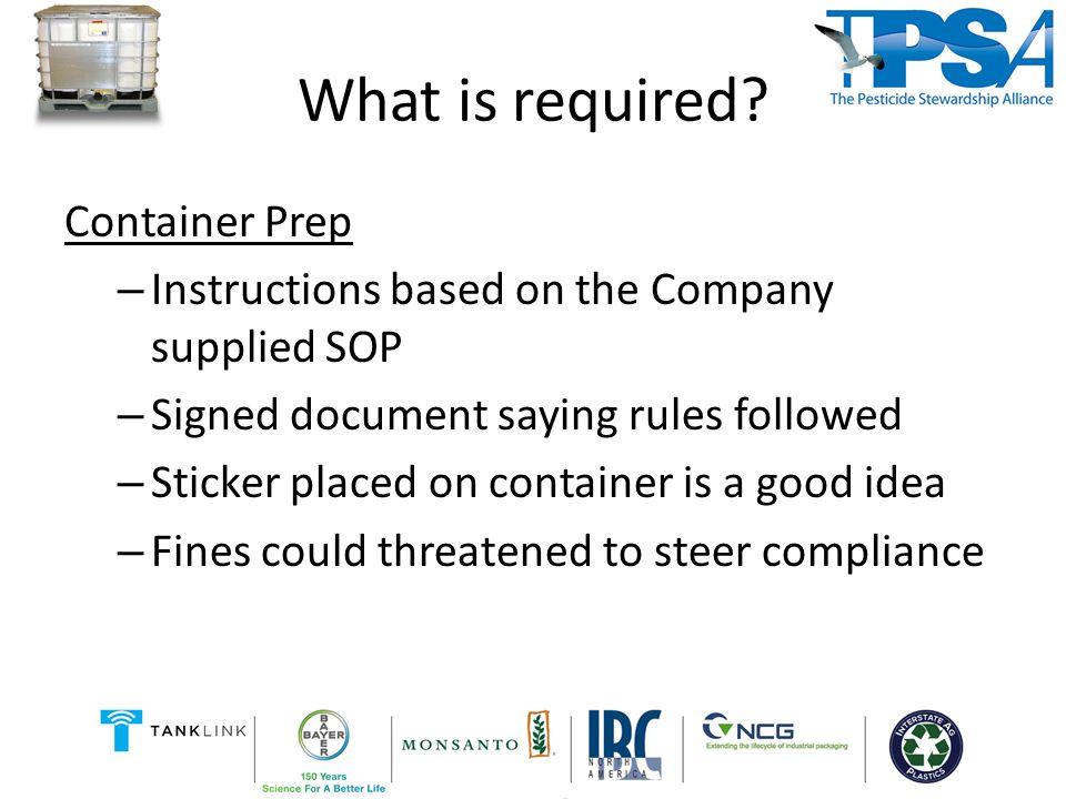Basic Check In IBC Check list - Match BOL.- quantity - size - product - Proper Preparation.