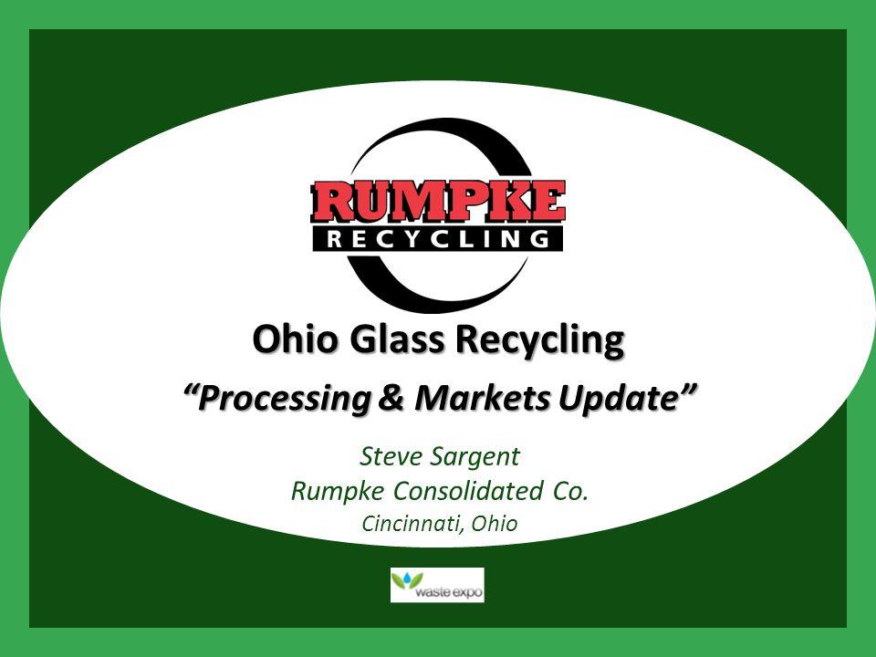 Rumpke Glass Plant Repetitive Steps Manual sortation Screens Air Separation Magnetic Separation Eddy Current Optical Sortation (contaminants / color)