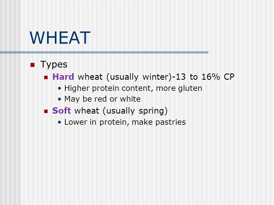 WHEAT U.S. wheat grain can be classified into U.S. Grade No. 1 to 5 test weight damaged kernels foreign materials It is expected that lower grades of