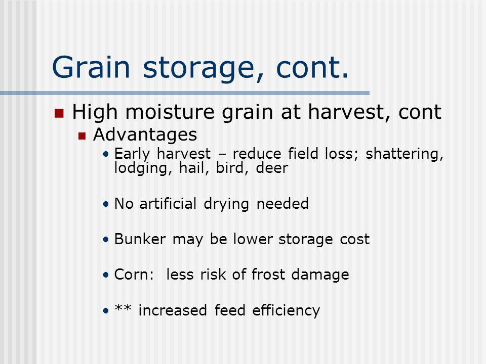 Grain storage, cont.