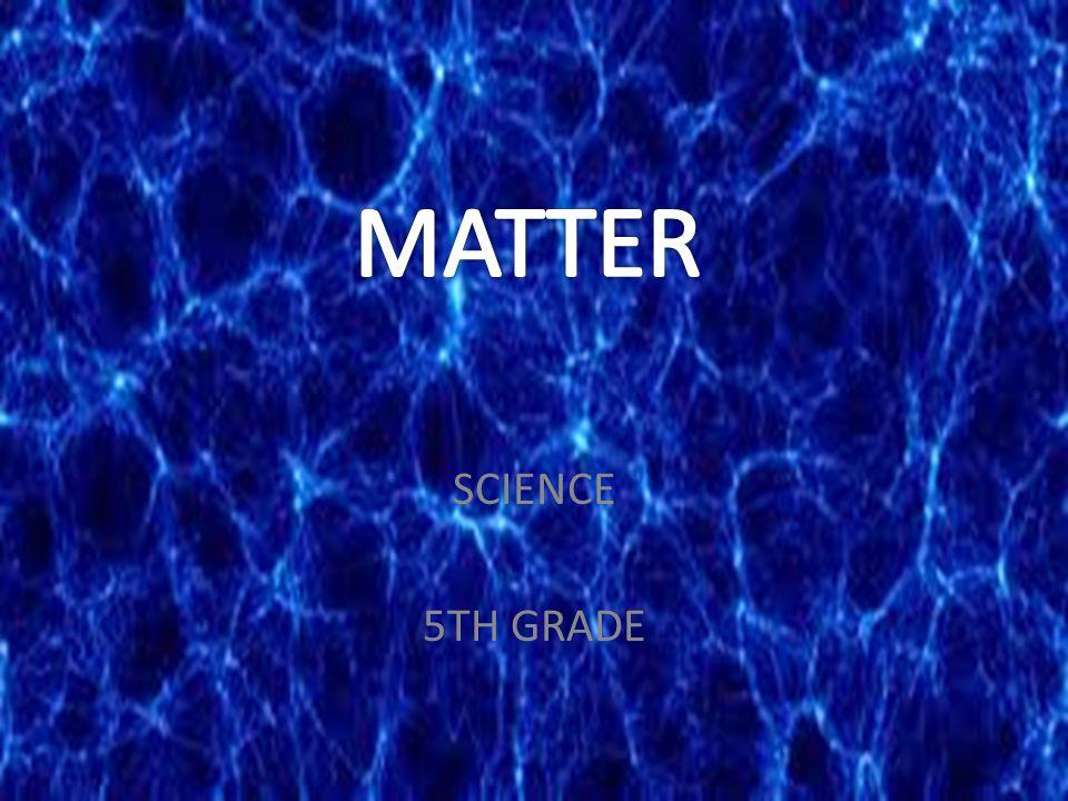 SCIENCE 5TH GRADE