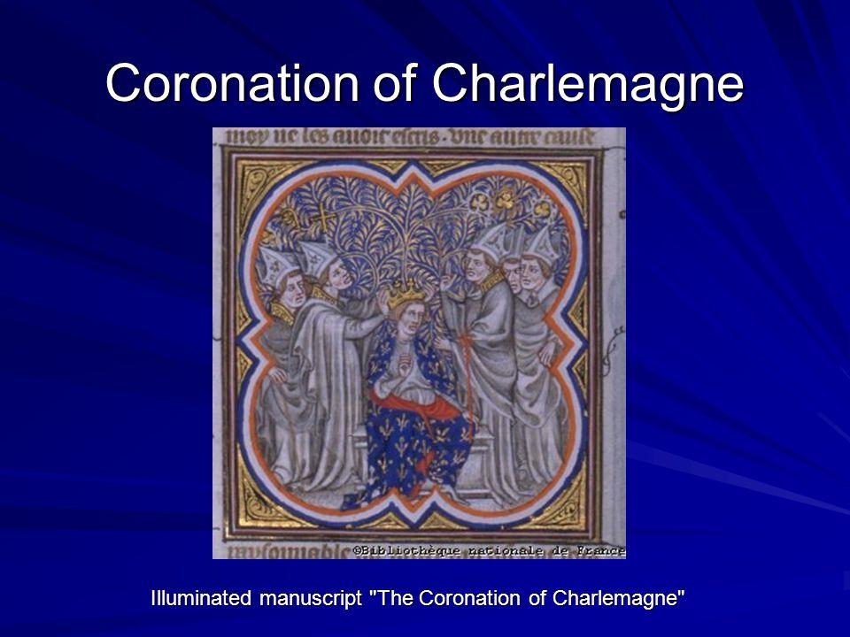 Coronation of Charlemagne Illuminated manuscript The Coronation of Charlemagne