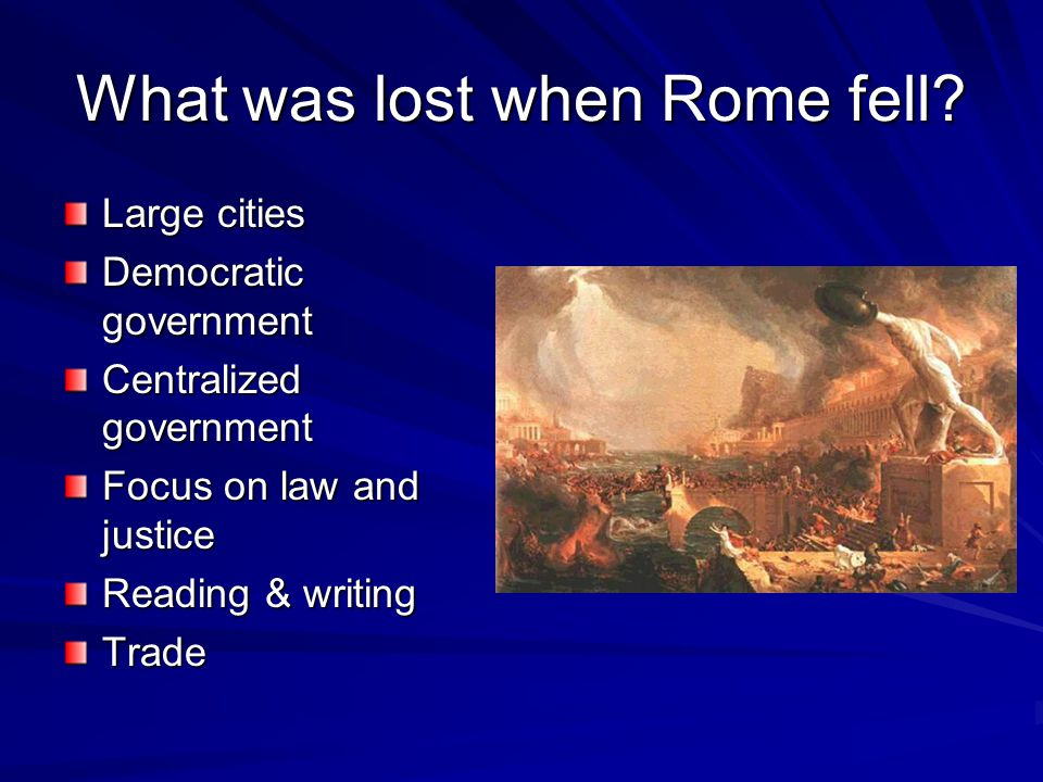 What was lost when Rome fell.