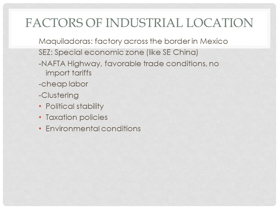 FOOTLOOSE INDUSTRIES Can locate anywhere, owners can choose an inferior place to maximize profits -pick a place to ensure survival of the firm -small firm, may pick for personal reasons