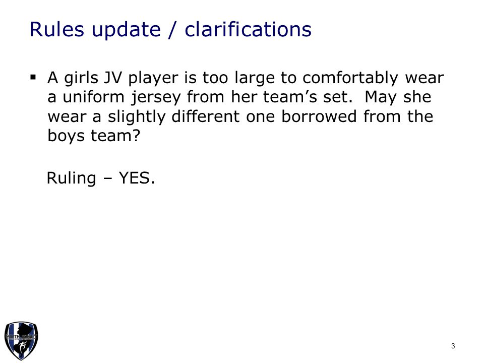 Rules update / clarifications  May a player have extra padding / tape on the outside of his shoe / sock.