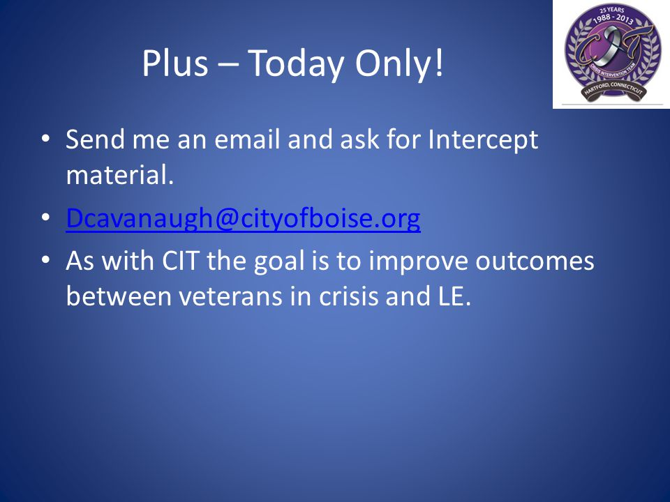 As With CIT Make it as easy, or easier to refer rather than arrest.
