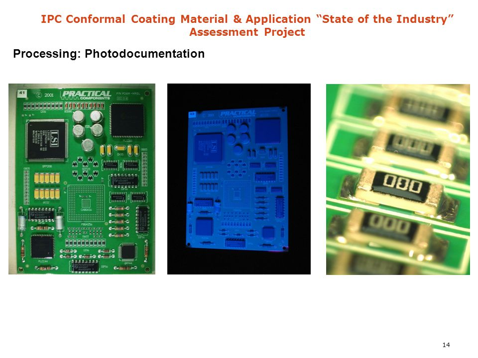"IPC Conformal Coating Material & Application ""State of the Industry"" Assessment Project Processing: Photodocumentation 14"