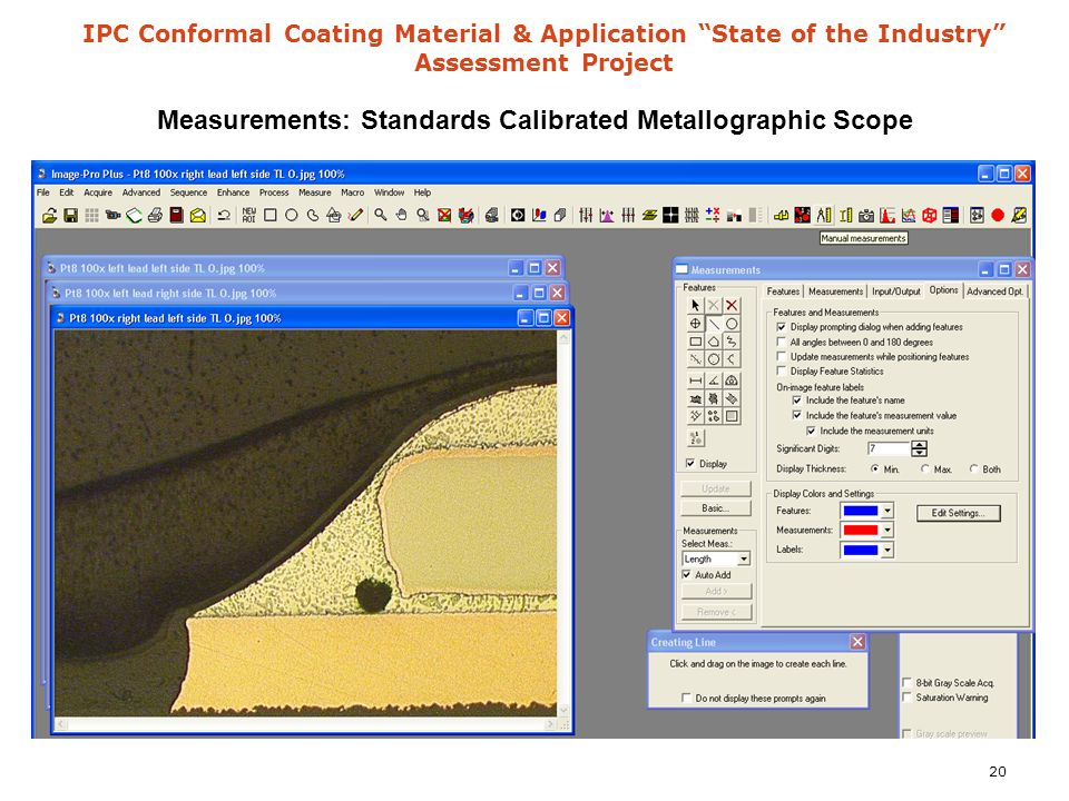IPC Conformal Coating Material & Application State of the Industry Assessment Project Measurements: Standards Calibrated Metallographic Scope 20