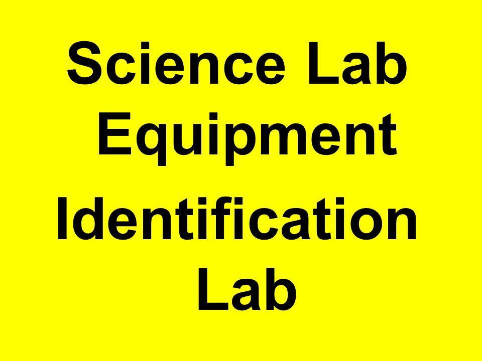Science Lab Equipment Identification Lab