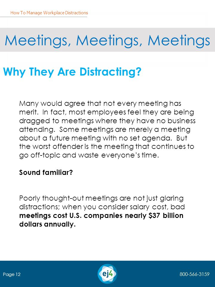 Meetings, Meetings, Meetings Why They Are Distracting.