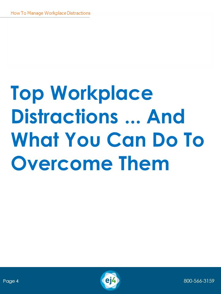 How To Manage Workplace Distractions Top Workplace Distractions...
