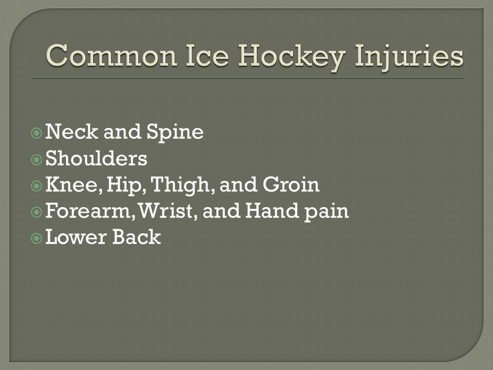  Neck and Spine  Shoulders  Knee, Hip, Thigh, and Groin  Forearm, Wrist, and Hand pain  Lower Back