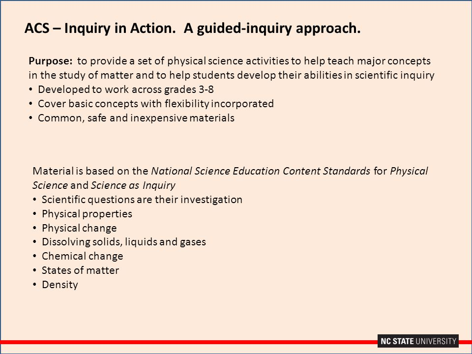 Purpose: to provide a set of physical science activities to help teach major concepts in the study of matter and to help students develop their abilit