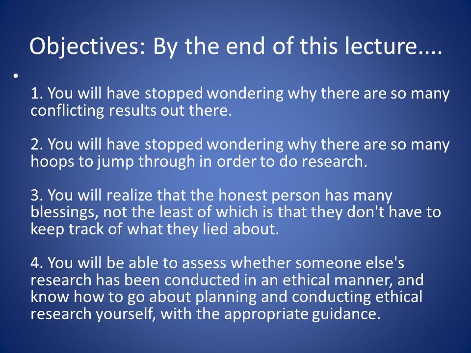 Objectives: By the end of this lecture.... 1.