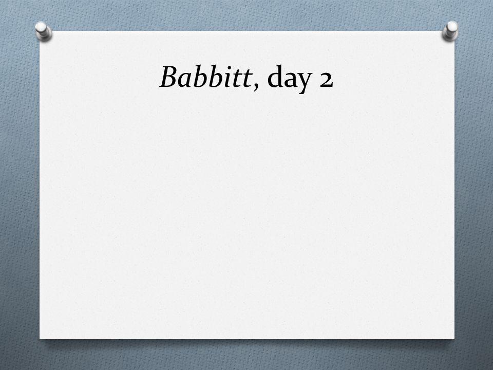 Babbitt, day 2